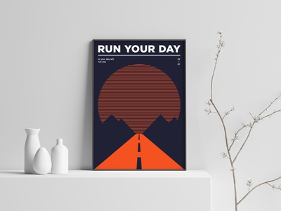 RUN YOUR DAY — or your day will run you swiss-typography minimalism side project mood typography graphic design motivation print design