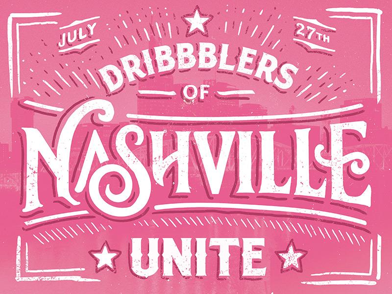 Dribbblers of Nashville Unite! nashville meetup design art typography pink unite beer conversation