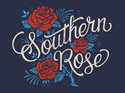 Southern Rose rose southern typography lettering illustration design art