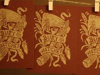 Bury the Hatchet - Block Print