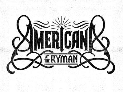 Americana at the Ryman nashville ryman americana typography lettering illustration design art