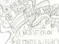 On Roads Hard Won - Typography Sketch