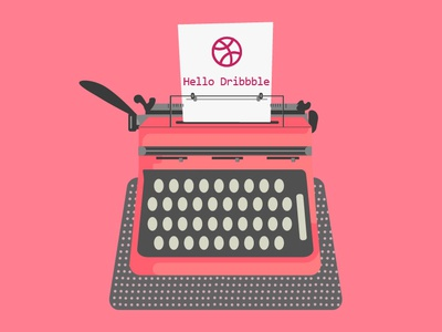 Hello Dribble writer machine writer hello dribbble illustration graphic  design graphic art dribbble