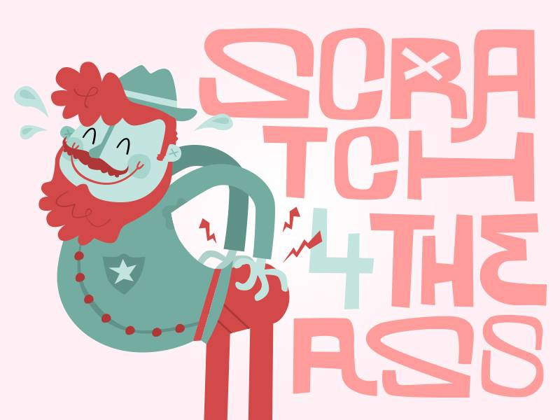 Scratch for the Ass ranger figurative scratch itchy illustration