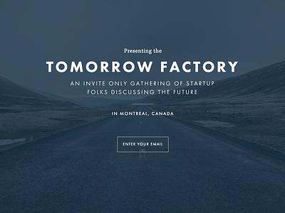 Tomorrow Factory tomorrow factory splash landing email