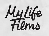 My Life Films - Sketch hand drawn bespoke type branding typography script hand lettering logotype lettering logo