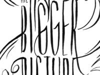 Bigger Picture Sketch