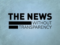 The News without Transparency