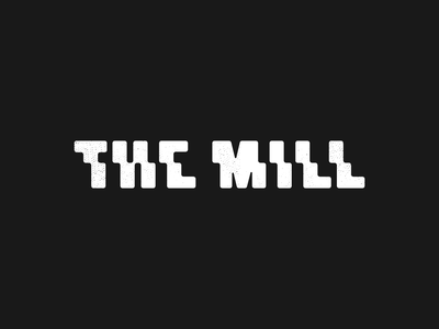 The Mill industrial mill grunge texture typography custom type houston texas branding