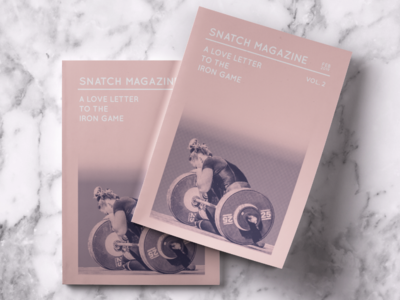 Snatch Magazine: A Love Letter to the Iron Game Vol. 2