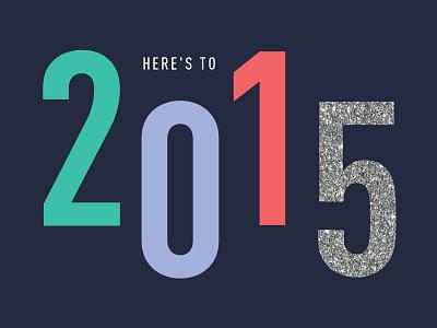 2015! 2015 typography