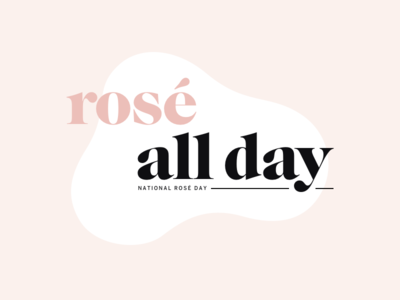 Rosé allllll day serif typography pink wine national rosé day