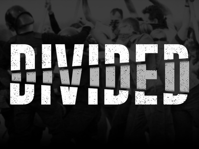 Divided- Sermon Series Graphic type typography anger protest graphic church sermon series