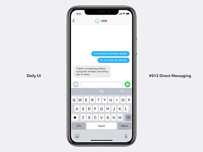 Daily UI #013 Direct Messaging chat ui mobile iphone ios dailyui013 dailyui