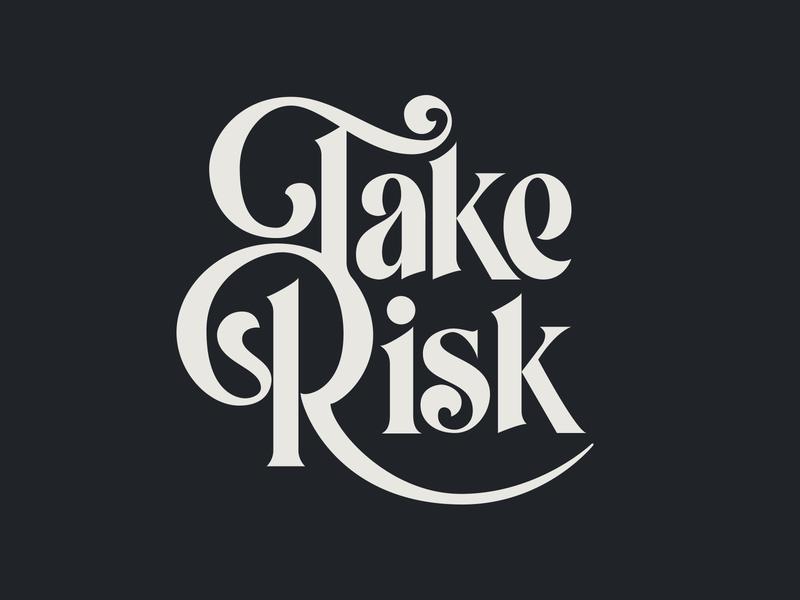 Take Risk handlettering sketch vector type font risk logo procreate typography lettering