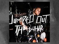 Tedashii - Jumped Out The Whip (Single Cover)