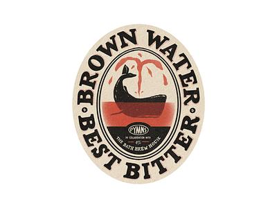 BROWN WATER SKETCH typography branding beer alcohol branding characterdesign logo design cartoon illustration graphic