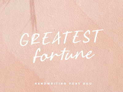 Greatest Fortune stylish texture lettering abstract clasic classy handmade natural marker ligature brush handrwiting handwritten display signature fancy elagant script font duo font