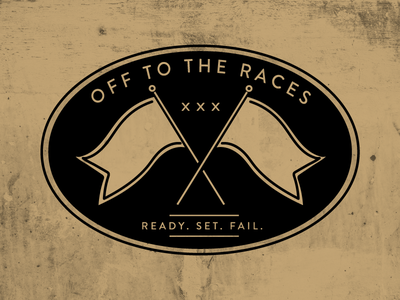 Ready Set Fail sarcasm fast racecar patch gold sticker race car xxx fail ready flag race