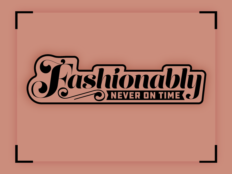 Fashionably nope funny fashionable running late later black fun never sticker patch type pink fashionably time late