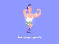 Brendan Forever