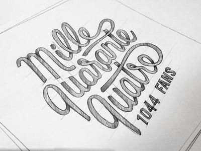 Mille quarante quatre sketch rough labeubar nantes facebook fans thanks typography handlettering lettering