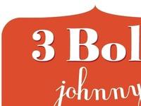 3 Bolt Johnny