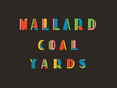 Mallard Coal Yards pink blue green yellow red fashion identity yards coal mallard wordmark logotype logo colorful typography type