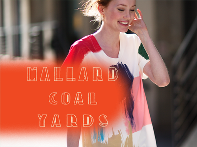 Mallard Coal Yards fashion identity art direction photo expressive type typography