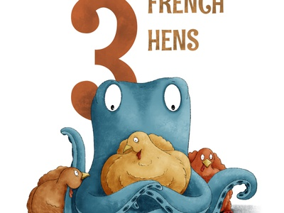 3 French Hens octopus kidlit childrens illustration procreate illustration