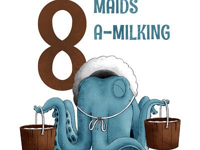 8 Maids A Milking octopus kidlit childrens illustration procreate illustration