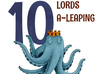 10 Lords A Leaping octopus kidlit childrens illustration procreate illustration