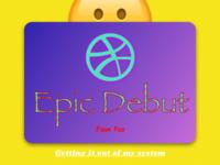 Epic Debut