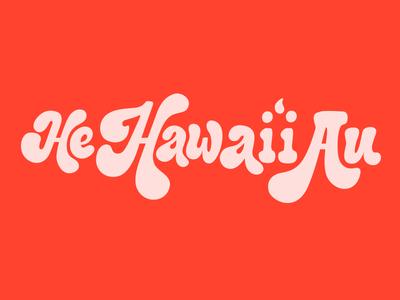 He Hawai'i Au