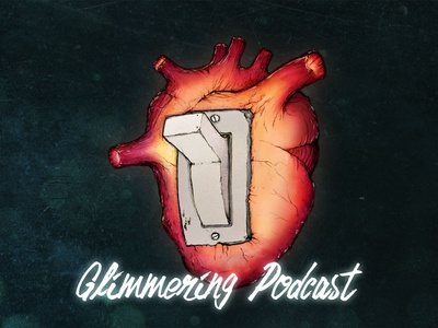 Glimmering Podcast