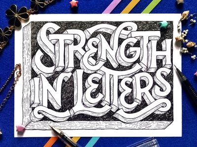 Strength In Letters flow flourish hand drawn typography lettering art wodden style 3d lettering blackandwhite illustrative lettering hand drawn letters strength goodtype ink pen analog traditional lettering hand lettering