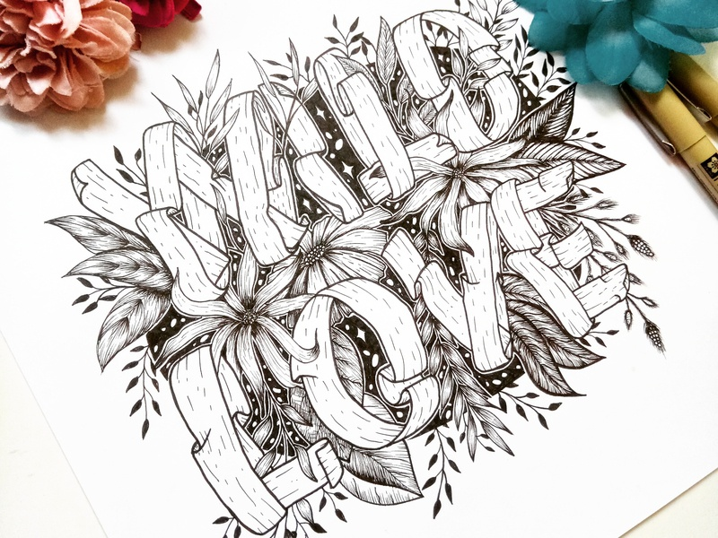 Wild Love paper ribbons detail intricate whimsical celestial black and white illustrative leaves flowers traditional analog ink pen ink hand drawn hand lettering art florals botanical illustration hand lettering