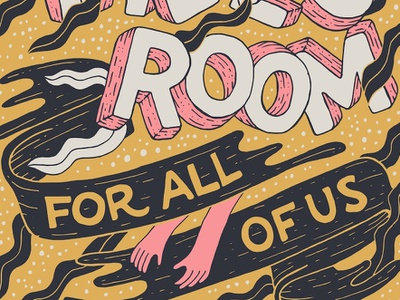 There's Room For All Of Us goodtypetuesday equality room for all theres room for all of us celestial intricate yellow hands hand drawn letters ribbons 3d lettering illustration illustrative lettering whimsical vector art inkscape vector lettering vector illustration hand lettering