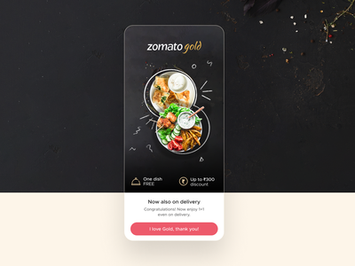 Zomato Gold on delivery food delivery one dish free zomato gold ux figma ux design mobile app ui ux ui design food zomato design