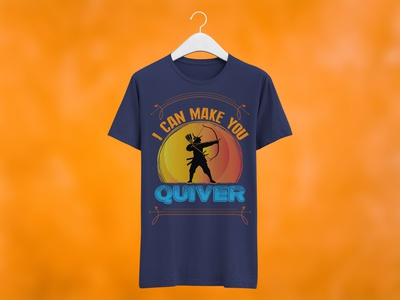 I Can Make You Quiver Archery T-Shirt Design bow t-shirts lancaster archery archery target nock on archery womens archery t-shirts archery team shirt designs archery shirt ideas archery polo shirts archery shooter shirts for sale archery t shirt designs womens archery t shirts funny archery t shirts