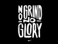 No Grind No Glory for Nike tees