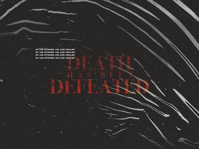 Death Has Been Defeated church logo church branding churchgraphics churchsocial easter death churchmedia church