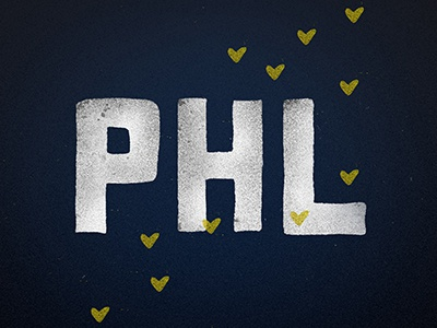 PHILLY hand lettering typography philadelphia philly hearts texture