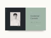 Incidental Caveats
