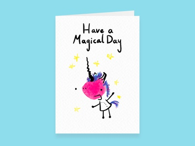 Unicorn, Have a Magical Day - Greetings Card