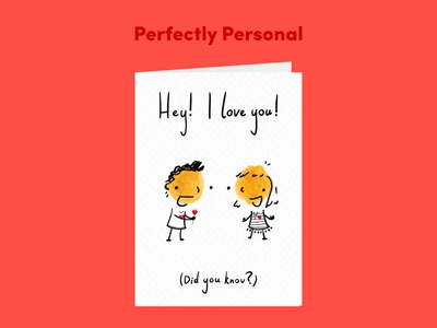 Hey! I love you! (Did you know?) - Greetings Card
