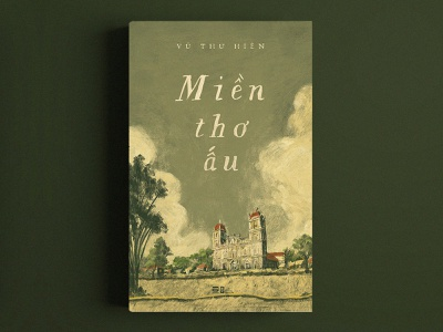 Mien Tho Au ( Book cover ) cover book nguoidoitapbay lover asian vietnamese art typography love memory childhood illustration design bookcover drawing buitam