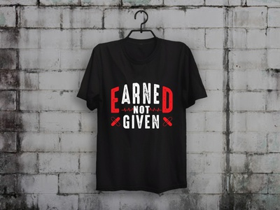Earned Not Given Nurse T-shirt Design nurse t-shirt design teesdesign typography illustration teespring t-shirt designer merch by amazon shirts custom t-shirt design