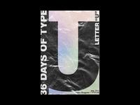 "36 Days of Type / ""U"" | day_084"