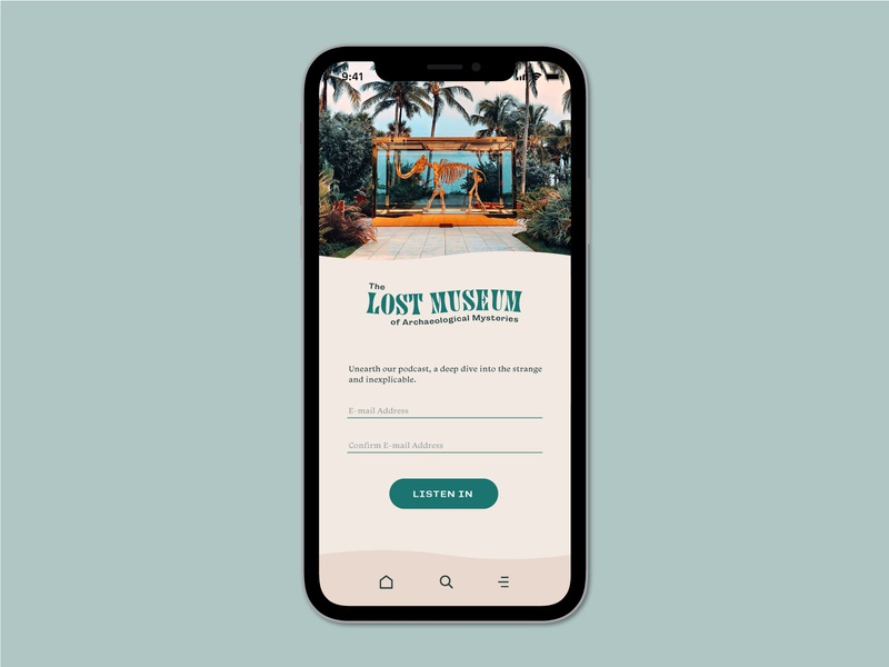 The Lost Museum of Archaeological Mysteries dailyui button cta form user experience user interface ux museum archaeology day one day 1 subscribe app iphone register sign up sign in ui challenge ui